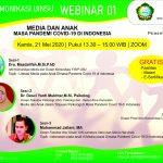 "Ilmu Komunikasi UINSU WEBINAR 01 ""Media dan Anak Masa Pandemi Covid 19 di Indonesia"""