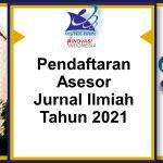 Pendaftaran Asesor Jurnal Ilmiah Tahun 2021