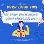 Uji Kompetensi PSKK BNSP 2021
